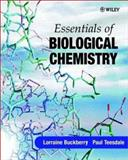 Essentials of Biological Chemistry, Buckberry, Lorraine D. and Teesdale, Paul H., 0471489042