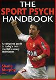 The Sport Psych Handbook 9780736049047