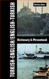 Turkish-English, English-Turkish Dictionary and Phrasebook, Charles Gates, 0781809045
