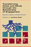 Transforming Cities and Minds Through the Scholarship of Engagement : Economy, Equity, and Environment, , 0826519040