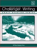 Writing for Challenger 5, New Readers Press Staff, 1564209040