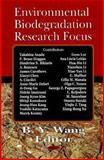 Environmental Biodegradation Research Focus, Wang, B. Y., 1600219047