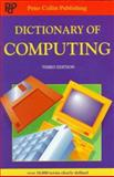 Dictionary of Computing, Peter Collin Publishing Staff, 1901659046