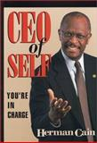 CEO of Self : You Are in Charge, Cain, Herman, 1930819048