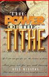 The Power of the Tithe, Winston, Bill, 1931289042