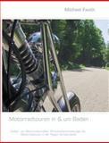 Motorradtouren in and Um Baden, Michael Fauth, 3842369042