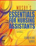Mosby's Essentials for Nursing Assistants, Sorrentino, Sheila A. and Gorek, Bernie, 0323039049