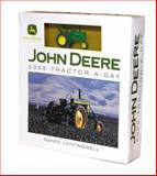 John Deere 2005 Tractor-A-Day : Box Calendar with Toy Tractor, Leffingwell, Randy, 0760319049