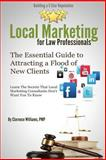 Local Marketing for Law Professionals, Clarence Williams PMP, 0989279049