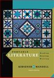 Portable Literature : Reading, Reacting, Writing, Kirszner, Laurie G. and Mandell, Stephen R., 1111839042