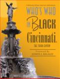 Who's Who in Black Cincinnati : The Third Edition, Martin, C. Sunny, 1933879041