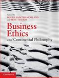 Business Ethics and Continental Philosophy 9780521199049