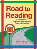 Road to Reading : A Program for Preventing and Remediating Reading Difficulties, Blachman, Benita A. and Tangel, Darlene M., 155766904X