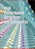 High Performance Structures and Composite Materials, C. A. Brebbia, W. P. De Wilde, 1853129046