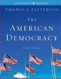 The American Democracy Alternate Edition, Patterson, Thomas E., 0077339053
