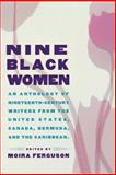 Nine Black Women, Moira Ferguson, 0415919053