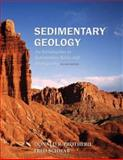 Sedimentary Geology : An Introduction to Sedimentary Rocks and Stratigraphy, Prothero, Donald R. and Schwab, Fred, 0716739054