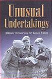 Unusual Undertakings, James Wilson, 0850529050