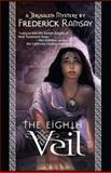 The Eighth Veil, Frederick Ramsay, 0967759056