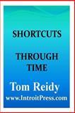 Shortcuts Through Time, Tom Reidy, 1499149050