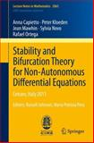 Stability and Bifurcation Theory for Non-Autonomous Differential Equations : Cetraro, Italy 2011, Editors: Russell Johnson, Maria Patrizia Pera, Capietto, Anna and Kloeden, Peter, 3642329055