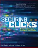 Securing the Clicks Network Security in the Age of Social Media, Bahadur, Gary and Inasi, Jason, 0071769056