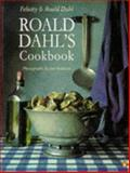 Roald Dahl's Cookbook, Roald Dahl and Felicity Dahl, 0140139052