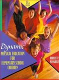 Dynamic Physical Education for Elementary School Children, Pangrazi, Robert P., 0205269052