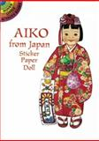 Aiko from Japan Sticker Paper Doll, Yuko Green, 0486299058