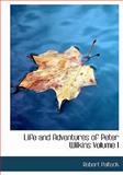 Life and Adventures of Peter Wilkins, Robert Paltock, 0554299054