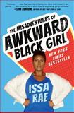The Misadventures of an Awkward Black Girl
