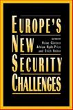 Europe's New Security Challenges 9781555879051