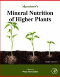 Marschner's Mineral Nutrition of Higher Plants, Horst Marschner, 0123849055