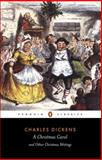 A Christmas Carol and Other Christmas Writings, Charles Dickens, 0140439056