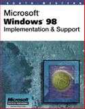 Microsoft Windows 98 : Implementation and Support, Helmick, Jason, 0538689056