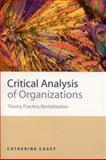 Critical Analysis of Organizations 9780761959052
