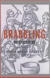 Brabbling Women, Terri L. Snyder, 0801479053