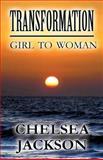 Transformation, Chelsea Jackson, 1630009059