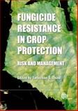Fungicide Resistance in Crop Protection, , 1845939050
