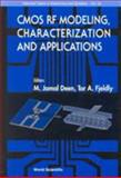 CMOS RF Modeling, Characterization and Applications, M Jamal Deen, 9810249055
