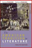The American Tradition in Literature, Perkins, George and Perkins, Barbara, 0077239059