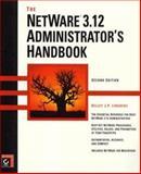 The NetWare 3.12 Administrator's Handbook, Lindberg, Kelley J., 0782119050