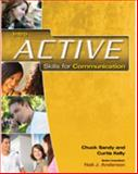 Active Skills for Communication, Sandy, Chuck and Kelly, Curtis, 1424009057