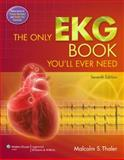 The Only EKG Book You'll Ever Need, Thaler, Malcolm S., 1451119054