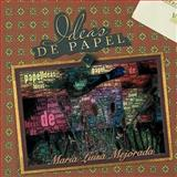 Ideas de Papel, Maria Luisa Mejorada, 1463309058