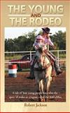 The Young and the Rodeo, Robert Jackson, 1477269053