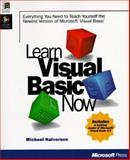 Microsoft Visual Basic : Teach Yourself the Newest Version of Microsoft Visual Basic, Halvorson, Michael, 1556159056