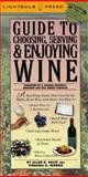 Guide to Choosing, Serving and Enjoying Wines, Lightbulb Press Staff, 0071359052