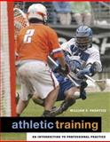 Athletic Training : An Introduction to Professional Practice with eSims Bind-in Card, Prentice, William E., 0073199052