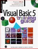 Visual Basic 5 Training Guide, Murray, William H. and Pappas, Chris H., 0125119054